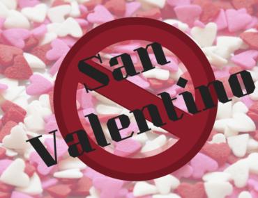 San Valentino, perché è giusto NON festeggiarlo