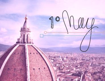 1° maggio a Firenze – tra appuntamenti, idee e mostre